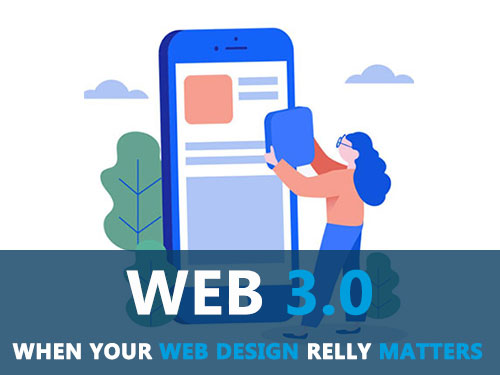 What is Web design 3.0 and how the website evolved since the web 1.0